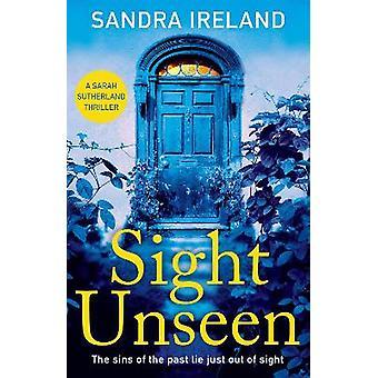 Sight Unseen A Sarah Sutherland Thriller