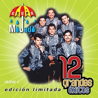 Grupo Mojado - Grupo Mojado: Vol. 2-12 Grandes Exitos [CD] USA import