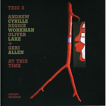 Trio 3 with Geri Allen - At This Time [CD] USA import