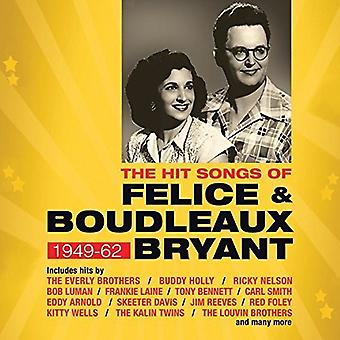 Hit Songs van Felice & Boudleaux Bryant:-Hit Songs van Felice & Boudleaux Bryant: [CD] USA import