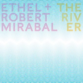 Farris, R. / Ethel / Mirabal, Robert - River [CD] USA import