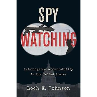 Szpieg, ogladanie - inteligencji rozliczalności w Stanach Zjednoczonych przez Loc