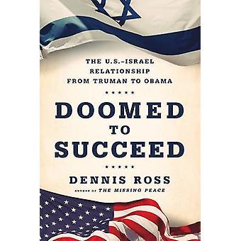 Voués à réussir par Dennis Ross - livre 9780374536442