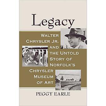 Arven - Walter Chrysler Jr og den ufortalte historien om Norfolk er Chrysle