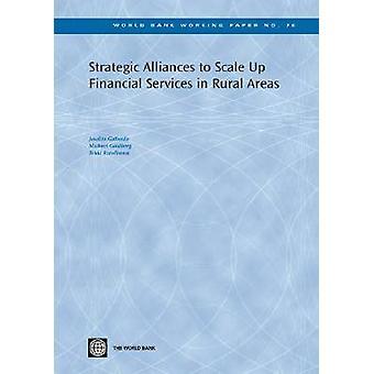 Alianzas estratégicas para ampliar los servicios financieros en zonas rurales por