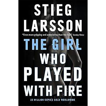 The Girl Who Played with Fire by Stieg Larsson - Martin Wenner - 9780