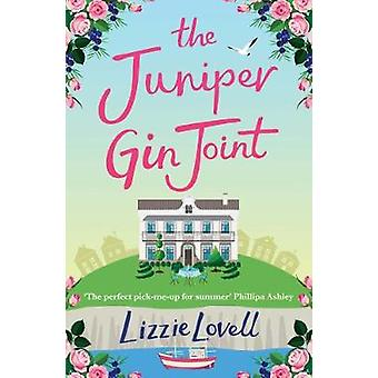 The Juniper Gin Joint by Lizzie Lovell - 9781760632694 Book
