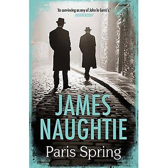 Pariisin Kevät by James Naughtie - 9781784080211 kirja