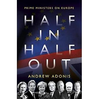 Half In - Half Out - Prime Ministers on Europe by Half In - Half Out -