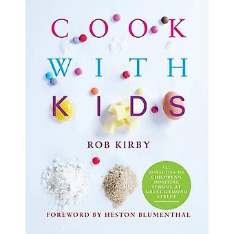 Cook with Kids by Robert Kirby - 9781906650582 Book