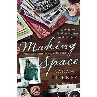Making Space by Sarah Tierney - 9781910985441 Book