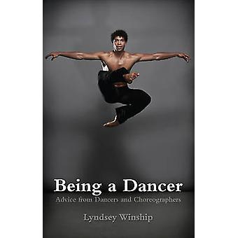Att vara en dansare - råd från dansare och koreografer som Lyndsey Win