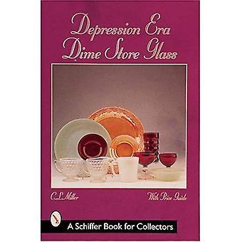 Depression Era Dime Store Glass (Schiffer Book for Collectors)