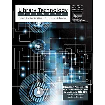 Librarians' Assessments of Automation Systems: Survey Results, 2007-2010 (Library Technology Reports)