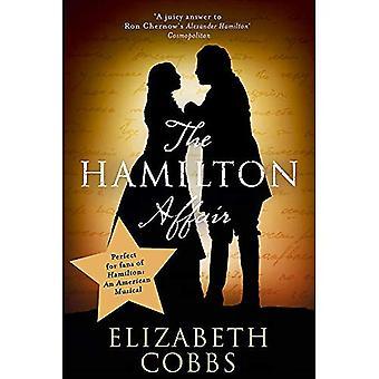 Der Hamilton-Affäre: Die epische Liebesgeschichte von Alexander Hamilton und Eliza Schuyler