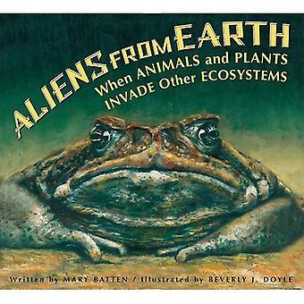Utlänningar från jorden, reviderad upplaga: När djur och växter invadera andra ekosystem
