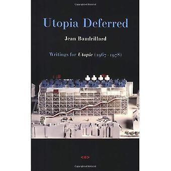 Utopie différée: Écrits d'Utopie (1967-1978) (Agents de l'étranger)