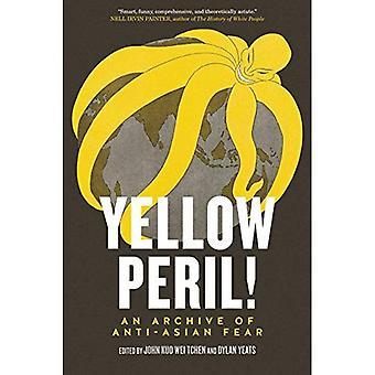 Pericolo giallo!: un archivio di anti-asiatiche paura