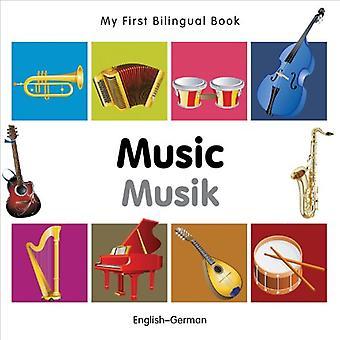 Min första tvåspråkiga bok - musik: Engelska-tyska