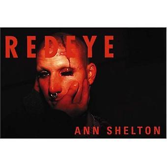 Ann Shelton: Röda ögon