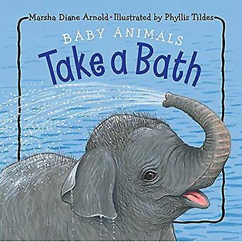 Baby Animals Take a Bath [Board Book]