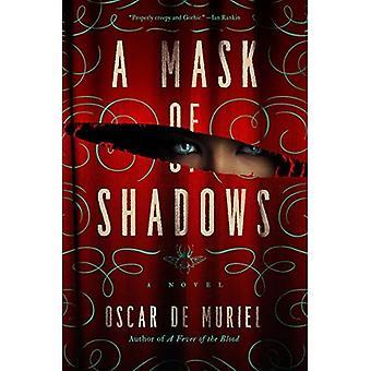 Een masker van schaduwen (Frey & McGray mysterie)