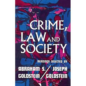 Criminaliteit wet en maatschappij lezingen door Goldstein & Abraham S.