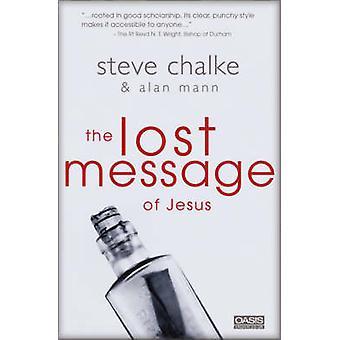 De verloren boodschap van Jezus door Steve Chalke & Alan Mann