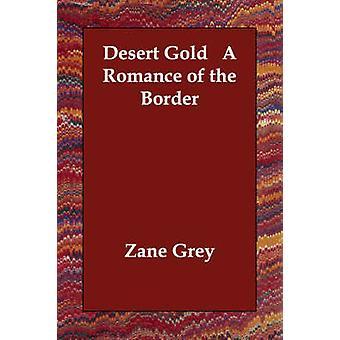 صحراء الذهب رومانسية الحدود الرمادية آند زين
