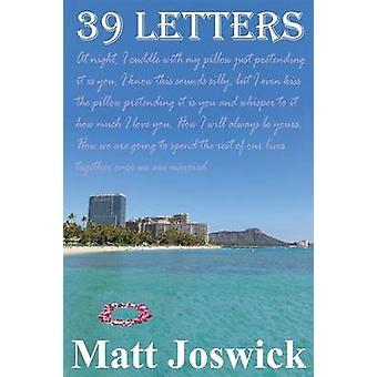 39 Letters by Joswick & Matt