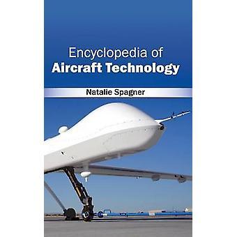 Encyclopedia of Aircraft technologie door Spagner & Natalie