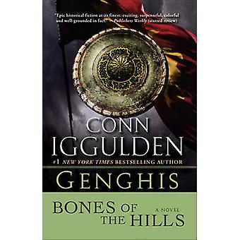 Genghis - Bones of the Hills by Conn Iggulden - 9780385342803 Book
