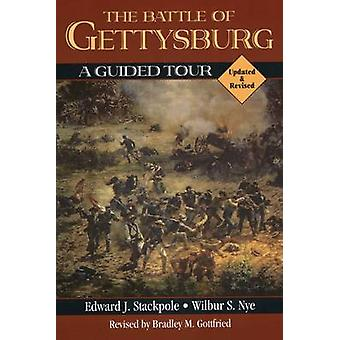 The Battle of Gettysburg - A Guided Tour (2nd Revised edition) by Edwa