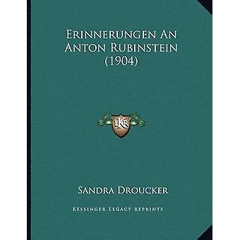 Erinnerungen an Anton Rubinstein (1904) by Sandra Droucker - 97811682