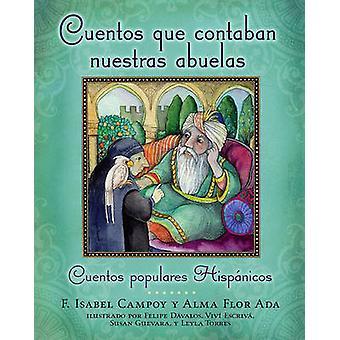 Cuentos Que Contaban Nuestras Abuelas - Cuentos Populares Hispanicos b