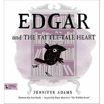 Edgar and the Tattle-Tale Heart - A Babylit First Steps Picture Book b