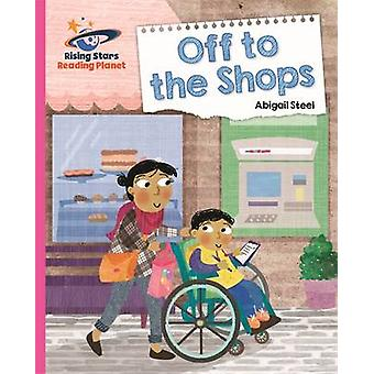 Reading Planet - off to the Shops - Pink B - Galaxy by Abigail Steel -