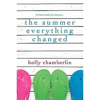 The Summer Everything Changed by Holly Chamberlin - 9781496708014 Book