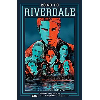 Road To Riverdale by Adam Hughes - 9781682559727 Book