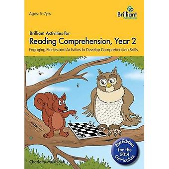Brilliant Activities for Reading Comprehension - Year 2 - Engaging Sto