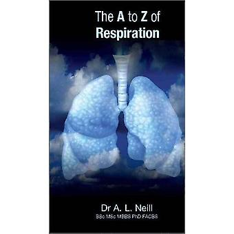 The A to Z of Respiration by Amanda Neill - 9781921930096 Book