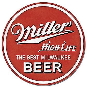 Miller High Life The Best Milwaukee Beer weathered look 300mm round metal sign (de)