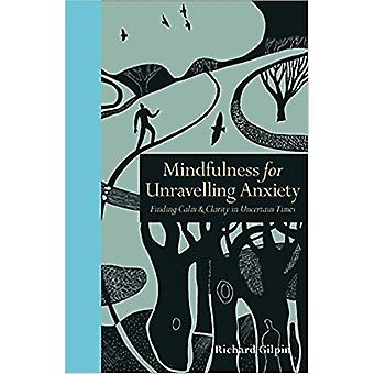 Mindfulness for unravelling anxiety 9781782403180