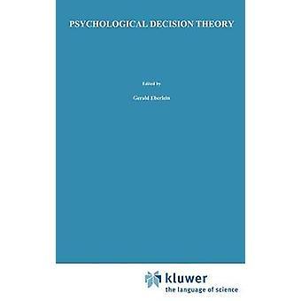 Psykologisk beslutningsteori av Kozielecki & J.