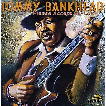 Tommy Bankhead - Please Accept My Love [CD] USA import