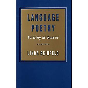 De poëzie van de taal: het schrijven als redding (horizonnen in theorie & Amerikaanse cultuur)