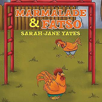 Marmelade et Fatso
