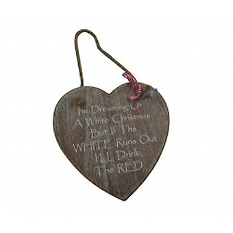 I'm Dreaming Of A White Christmas Novelty Heart Plaque