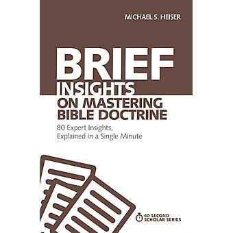 Brief Insights on Mastering Bible Doctrine by Michael S Heiser