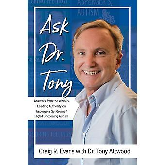 Ask Dr. Tony by Craig Evans